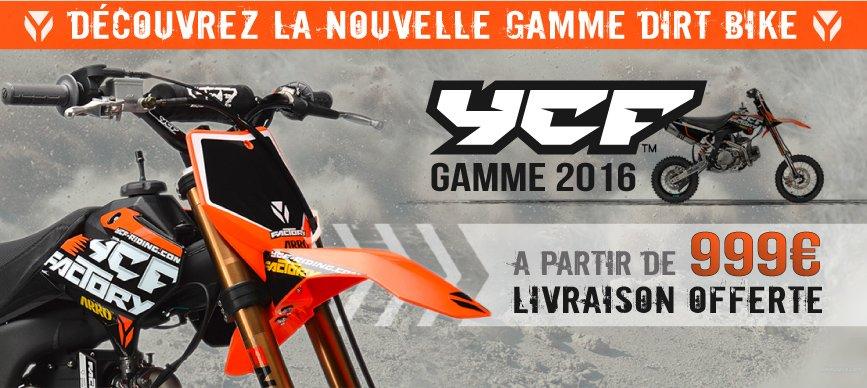 Gamme Moto Dirt Bike YCF 2016