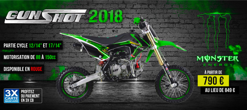 Gamme Moto Dirt Bike GUNSHOT 2017 - Edition MONSTER