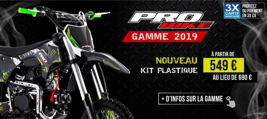 Gamme Moto Dirt Bike PROBIKE 2018 - Edition MONSTER