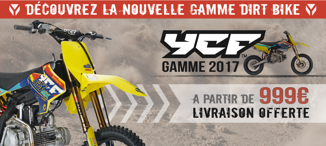 Gamme Moto Dirt Bike YCF 2017
